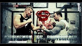 Strongman VS Bodybuilder - Czech Strength Wars #1