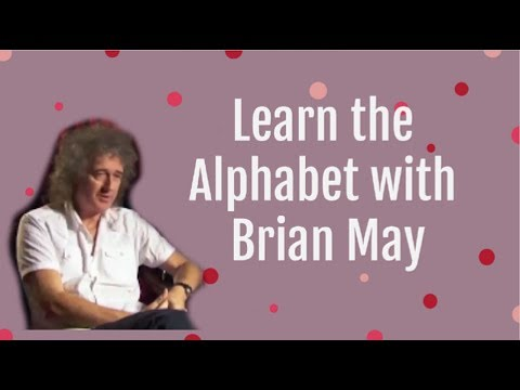 Learn The Alphabet With Brian May