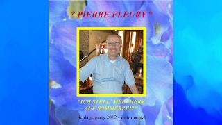 Schlagermedley 2012 - Instrumental von PIERRE FLEURY