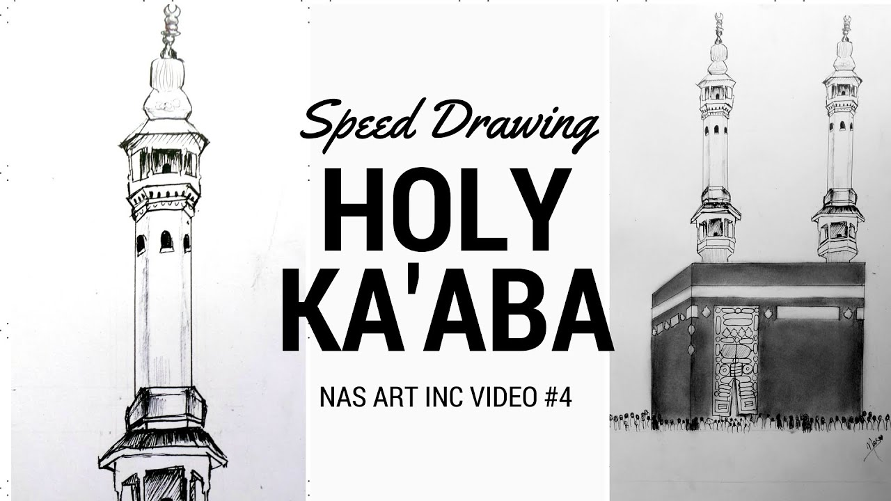 HOLY KABAH SPEED DRAWING YouTube