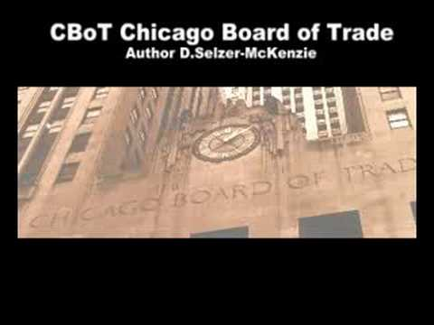 CBoT Chicago Board of Trade Trading SelMcKenzie Selzer-