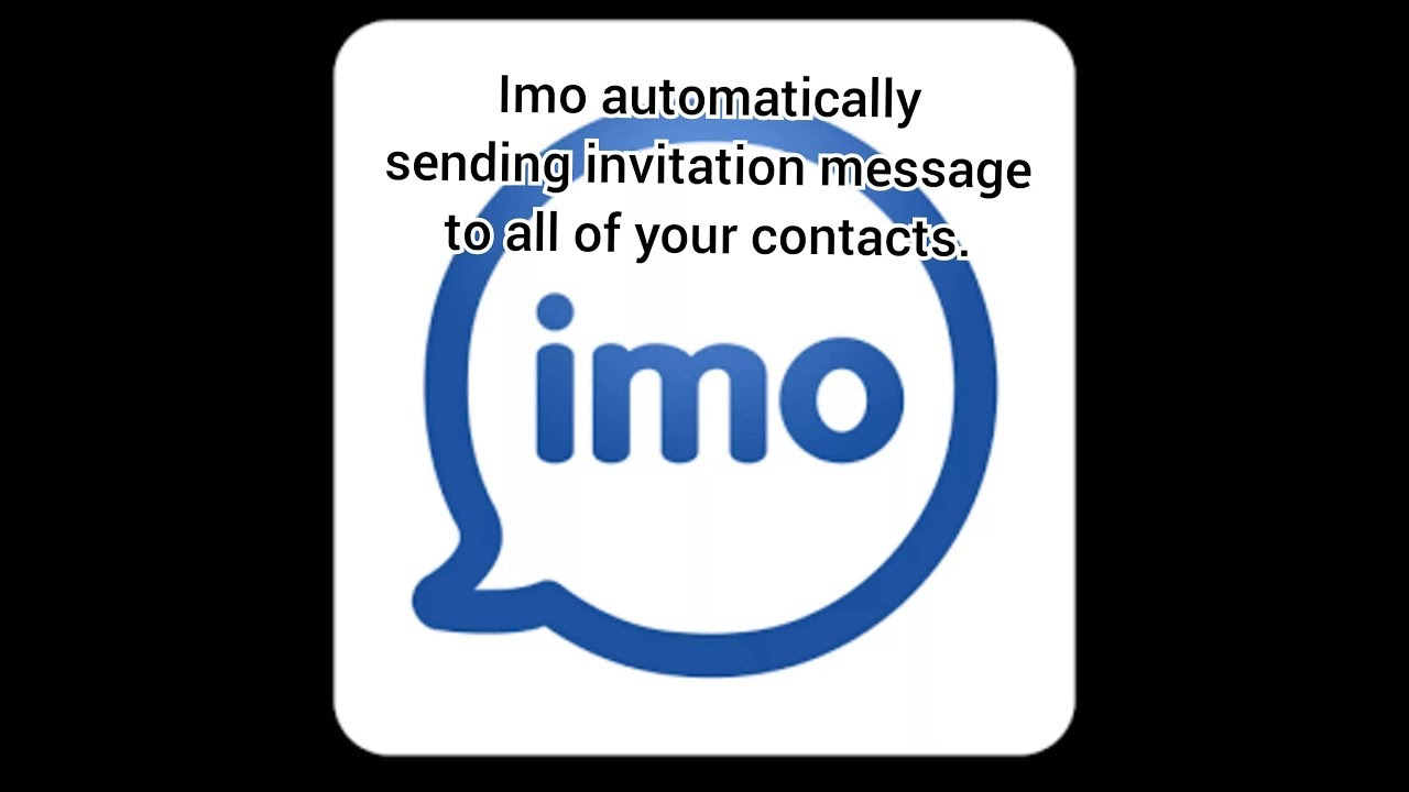 imo sending invitation message to all your contacts simple and easy