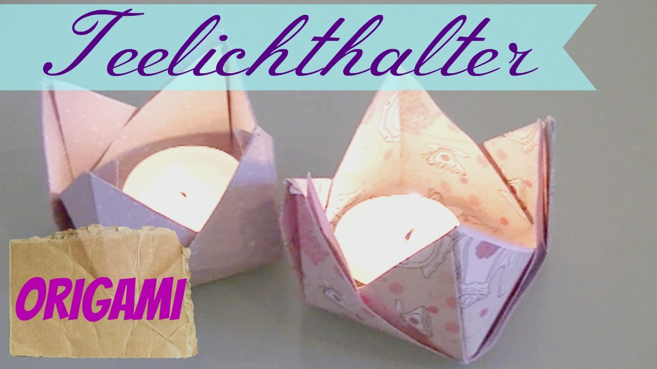 Origami Teelicht I Papier Falten I Herbst Dekoration I Finola Youtube
