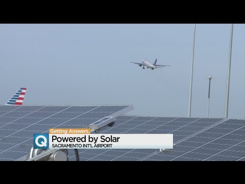 Sacramento International Airport Home Of State's Largest Solar Array