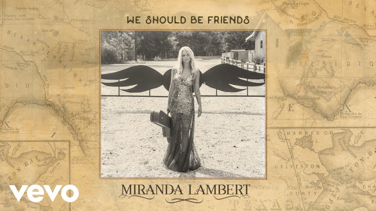 Miranda Lambert - We Should Be Friends (Audio)