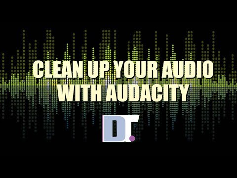 Clean Up Your Audio With Audacity