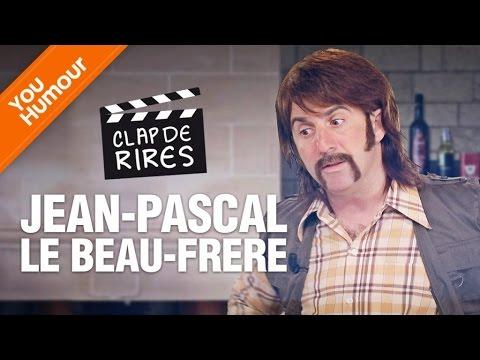 CLAP DE RIRES - Jean-Pascal le beau-frère
