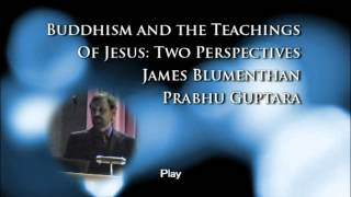 Buddhism and the Teachings of Jesus: Two Perspectives (Part 0)