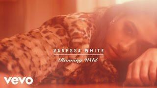Vanessa White - Running Wild