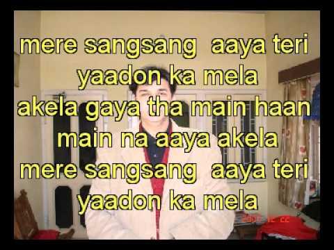 Akela Gaya Tha Main Haan karaoke for Dr Mukul tiwari