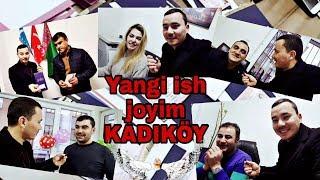Yangi ish joyim (Kadikoy)