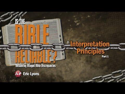 2. Interpretation Principles (Part 1) | Is the Bible Reliable?