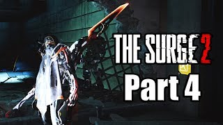 The Surge 2 (2019) PS4 PRO Gameplay Walkthrough Part 4 (No Commentary)