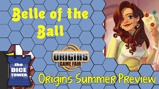 Origins Summer Preview: Belle of the Ball