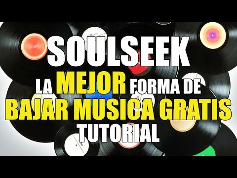 SOULSEEK | El MEJOR programa para bajar MUSICA GRATIS | Tutorial Español
