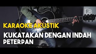 Download lagu Peterpan kukatakan dengan indah akustik gitar karaoke HD lirik tanpa vocal MP3
