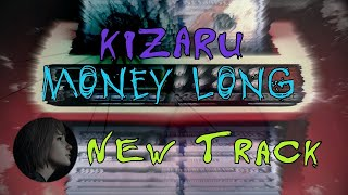 Kizaru - Money long (караоке)