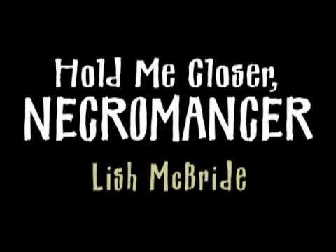 Hold Me Closer, Necromancer--Book Trailer