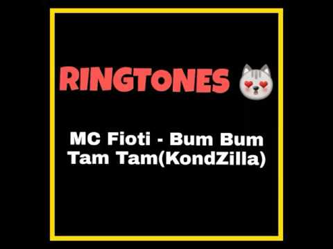 Bum Bum Tam Tam 'RINGTONE' (MC Fioti ft. KondZilla)