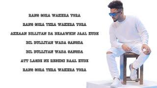 RANG GORA (Lyrics) - Akhil feat. BOB
