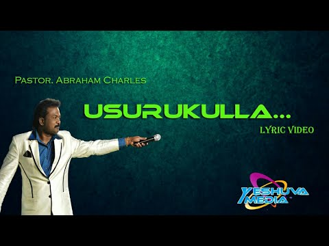 Pastor Abraham Charles - USURUKULLA Lyrics Video