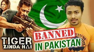 आखिर Tiger Zinda Hai क्यों हुई PAKISTAN में BAN | Salman Khan | Katrina Kaif
