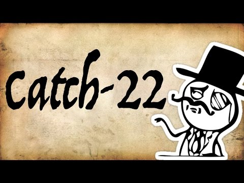 Catch-22 Logical Paradox | Gentleman Thinker