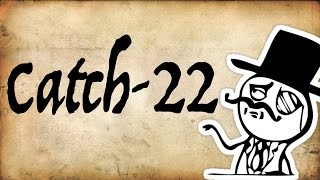 Catch-22 Logical Paradox | Gentleman Thinker