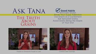 ask tana the truth about grains