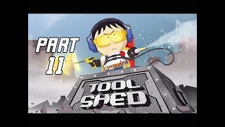 South Park The Fractured But Whole Walkthrough Part 11 - ToolShed Stan (Let's Play Commentary)