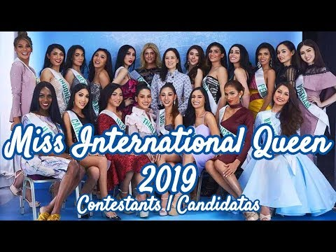 Miss International Queen 2019 - Contestants | Candidatas