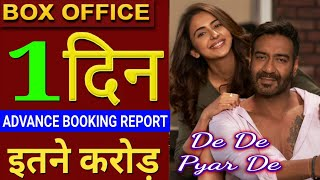 De De Pyar De Advance Booking Report, De De Pyar De Paid Show Collection, De De Pyar De Ajay Devgan,