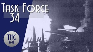Task Force 34 and The Battle of Leyte Gulf