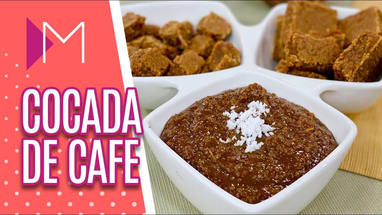 Tipos de cocada + COCADA CREMOSA DE CAFÉ - Mulheres (06/08/20)