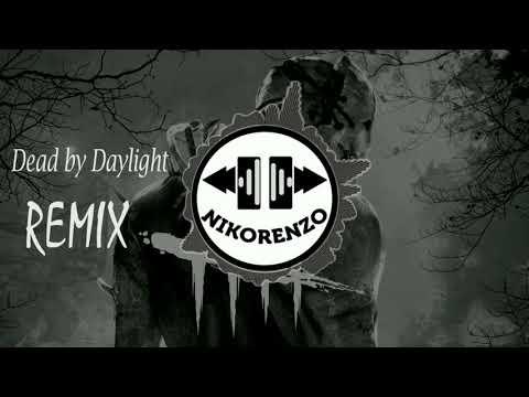 Dead By Daylight [REMIX] Soundtrack