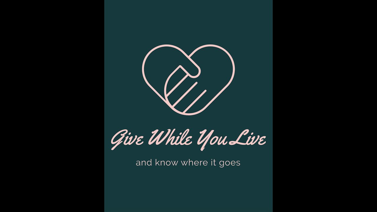 GIVE WHILE YOU LIVE by Margo Joy