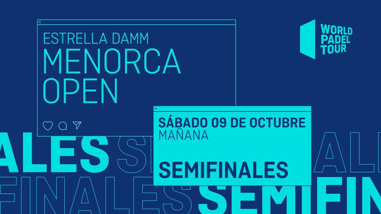 Download Semifinales Mañana - Estrella Damm Menorca Open 2021  - World Padel Tour