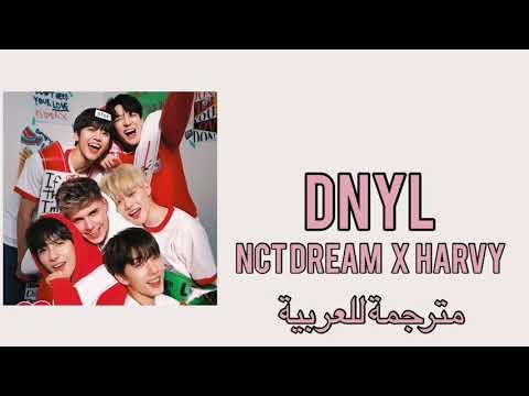 NCT DREAM X HRVY 'Don't Need Your Love' - ARABIC SUB- مترجمة للعربية