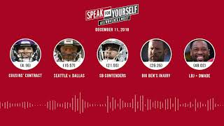 SPEAK FOR YOURSELF Audio Podcast (12.11.18) with Marcellus Wiley Jason Whitlock | SPEAK FOR YOURSELF