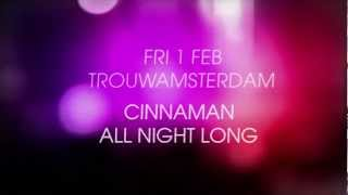 ColorsAmsterdam @Trouw with Cinnaman 6 hours Solo set (1-02-2013)