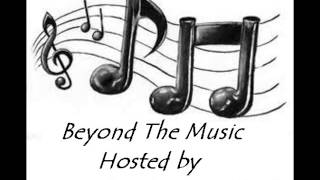 Beyond The Music:   Podcast Dedicated to Interviewing Rising Bands, Singers and Rappers