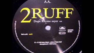 2Ruff - Dope Rhyme Sayer