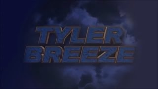 "Tyler Breeze Custom Titantron "" #MMMGORGEOUS """