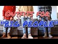 "OUTFIT IDEAS FOR ""BIG PEOPLE"" - HUSKY FASHION TIPS!"