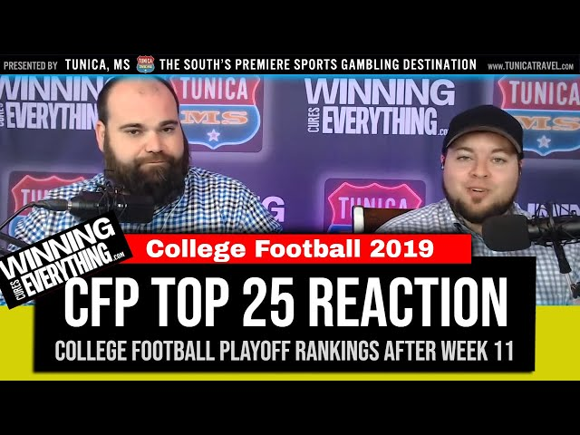 WCE: College Football Playoff Ranking Top 25 Reaction (after Week 11)