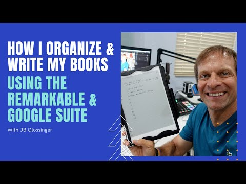 How I Write And Organize A Book With The reMarkable And Google Suite