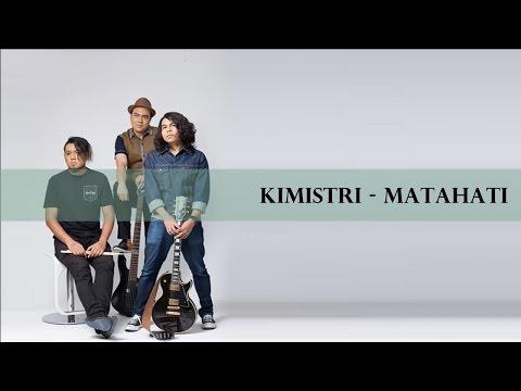 Lirik Lagu Matahati - Kimistri