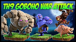 Th9 GoBoHo (Golem + Bowler + Hog Rider) War Attack Strategy | Part 12 | Clash of Clans