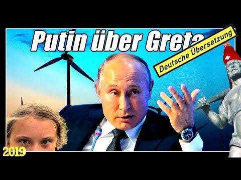 Präsident Putin über Gretas UNO Rede   Putins gesunde Weltsicht