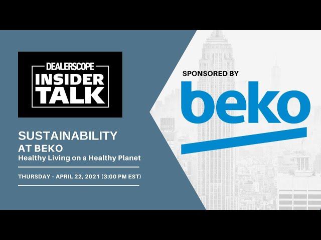 Dealerscope Insider Talk: Beko